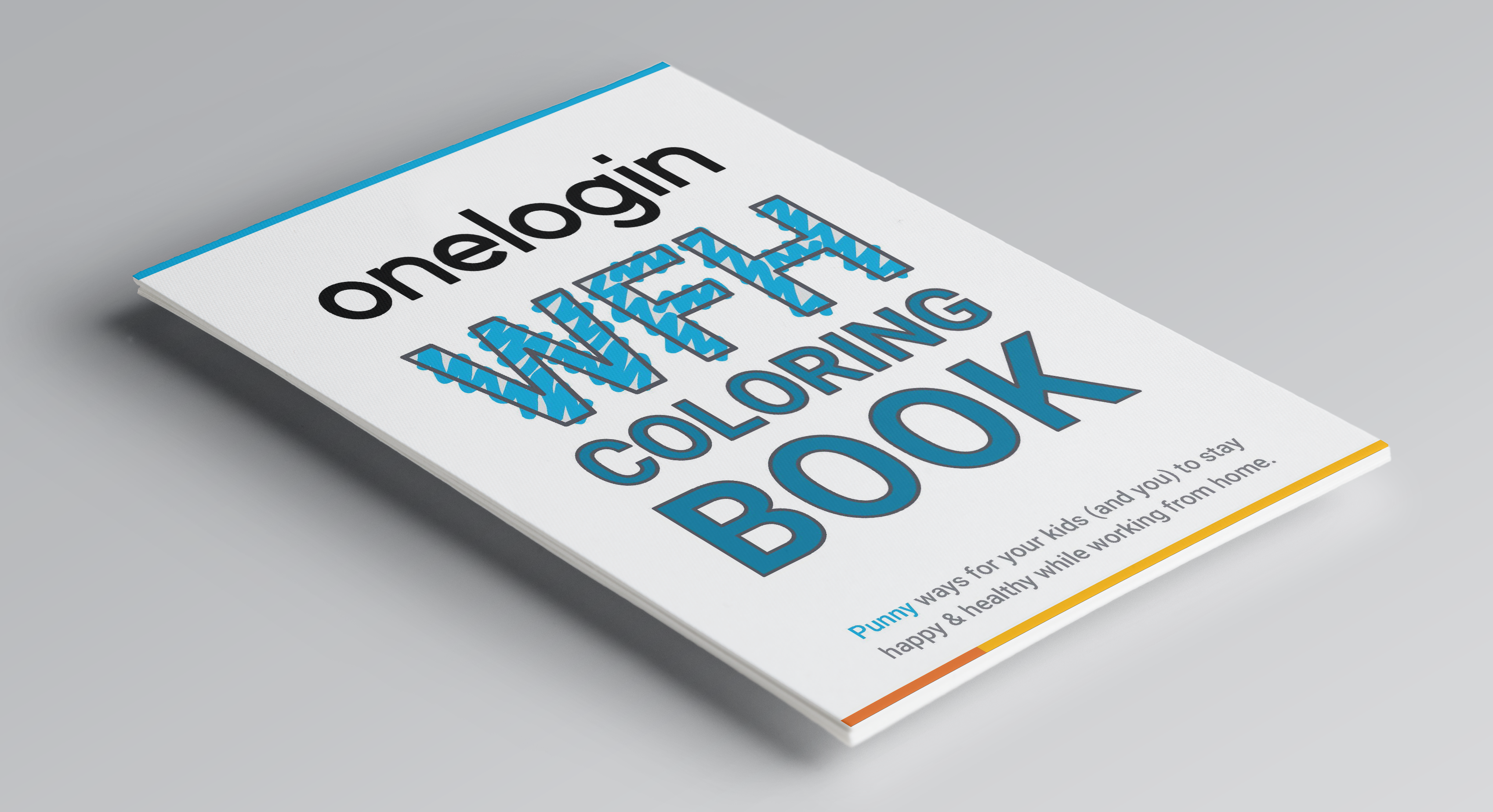 The OneLogin Work From Home Coloring Book: Punny Ways to Stay Happy and Healthy While WFH